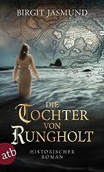 Die Tochter von Rungholt: Historischer Roman