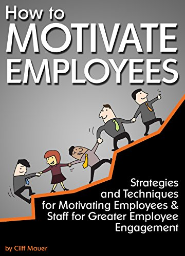 motivating employees in an organisation Motivating employees in an organization s santosh contents chapter 1 2 chapter 2 5 chapter 3 10 chapter 4 15 chapter 1 motivation: concepts and theories defining motivation.