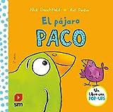 El pájaro Paco (El pollo Pepe y sus amigos)