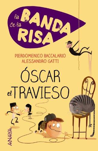 La Banda De La Risa. Óscar El Travieso