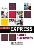 Objectif Express: Cahier D'Activites 1 (Objectif Express Nouvelle Edition / Objectif Express)