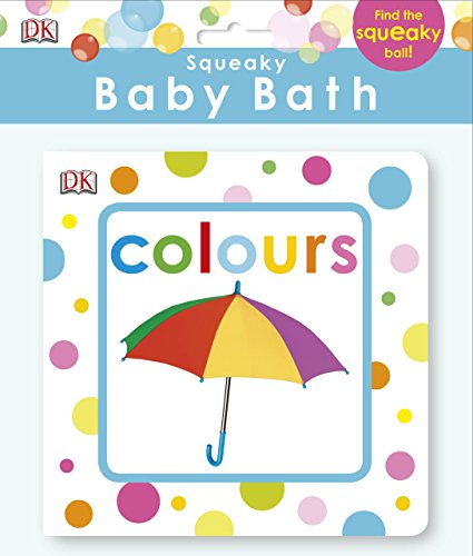 Preisvergleich Produktbild Squeaky Baby Bath Book Colours (Baby Touch and Feel)
