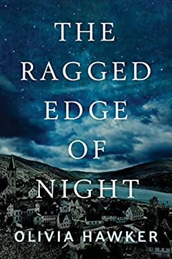 The Ragged Edge of Night