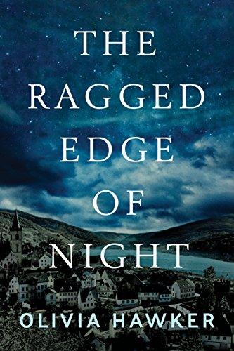The Ragged Edge of Night (English Edition) por Olivia Hawker