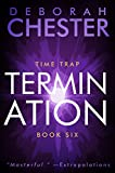 Termination by Deborah Chester front cover