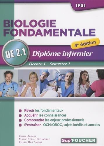 Biologie fondamentale - UE 2.1 - Semestre 1 - Diplôme d'état infirmier - IFSI - 4e édition