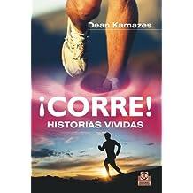 ¡Corre! Historias vividas (Deportes nº 90) (Spanish Edition)