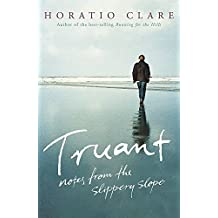 Truant: Notes from the Slippery Slope