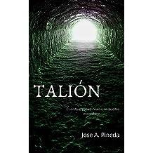 Talión: Cuando el pasado vuelve no puedes esconderte