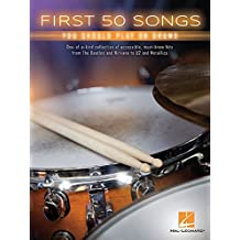 First 50 Songs You Should Play On Drums -Book-: Noten