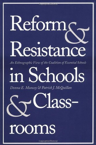 reform-and-resistance-in-schools-and-classrooms-an-ethnographic-view-of-the-coalition-of-essential-s