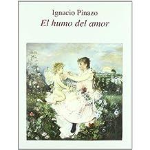 Ignacio pinazo: el humo del amor (cat.exposicion)