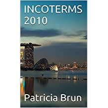 INCOTERMS 2010 (French Edition)