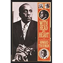 With Head and Heart: The Autobiography of Howard Thurman (English Edition)