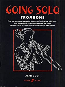 Going Solo (Trombone). Sheet Music for Trombone, Euphonium, Piano Accompaniment