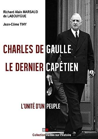 Charles de Gaulle : le Dernier