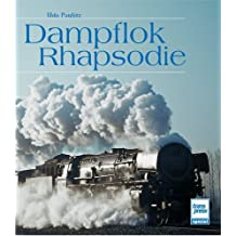 Dampflok-Rhapsodie