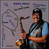 Chicago Blues Session, Vol. by Eddie Shaw & The Wolf Gang (2000-10-17)
