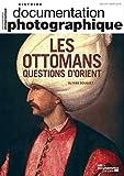 Les ottomans questions d'Orient