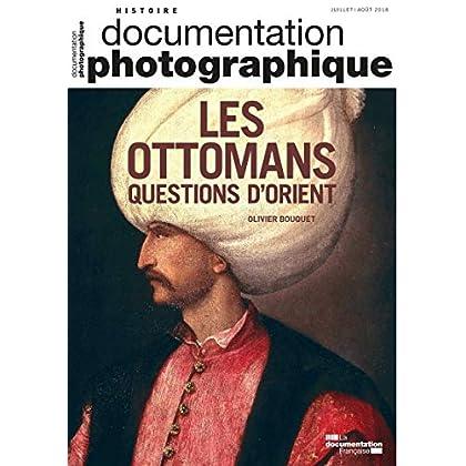 Les ottomans questions d'Orient - DP8124