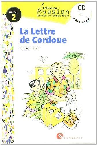 EVASION NIVEAU 2 LA LETTRE DE CORDOUE + CD (Evasion Lectures FranÇais) - 9788429409314