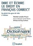 Dire et écrire le droit en français correct: Au plaisir des gens de robe - Couverture cartonnée (ELSB.HORS COLL.)