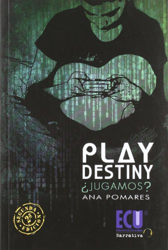 Play destiny : Â¿jugamos? Cover Image