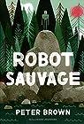 Robot sauvage par Brown (II)