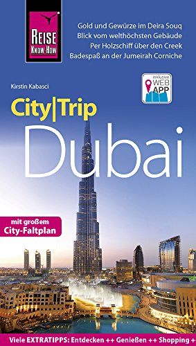 Preisvergleich Produktbild Reise Know-How CityTrip Dubai: Reiseführer mit Faltplan und kostenloser Web-App