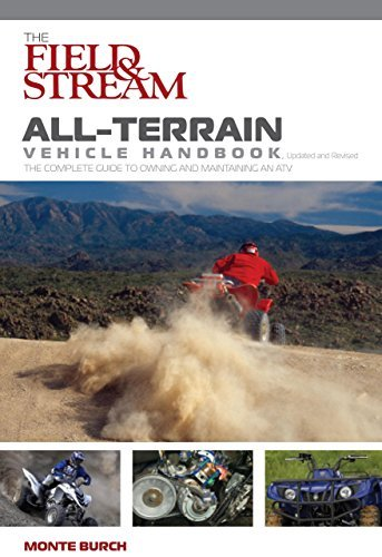 the-field-stream-all-terrain-vehicle-handbook-updated-and-revised-the-complete-guide-to-owning-and-m