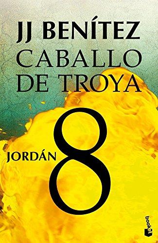Jordán. Caballo de Troya 8 (Gran Formato) por J. J. Benítez