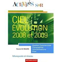 Activités sur Ciel Evolution 2008 et 2009 monoposte et réseau by Daniel Le Rouzic (2009-09-25)