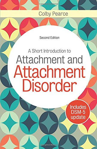 a-short-introduction-to-attachment-and-attachment-disorder-second-edition