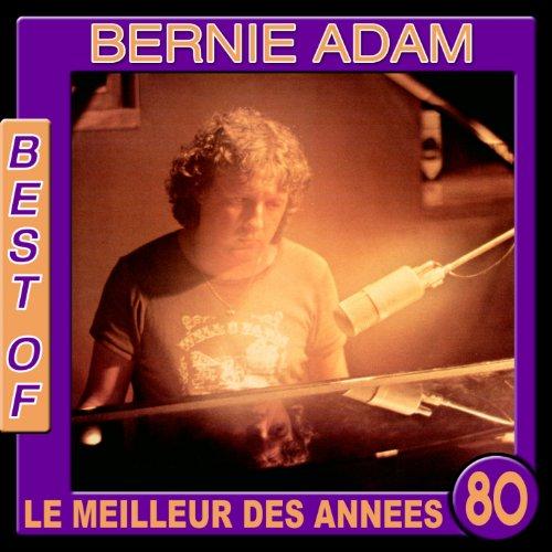 Bernie Adam, Best Of (Le meilleur des années 80)