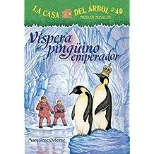 El Regalo del Pinguno Emperador (La Casa Del Arbol Mision Merlin)
