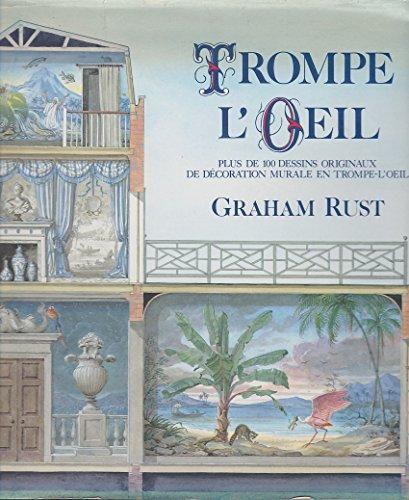 TROMPE L'OEIL. Plus de 100 dessins originaux de dcoration murale en trompe-l'oeil. Traduit de l'anglais par Josie MELY.