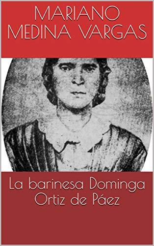 La barinesa  Dominga Ortiz de Páez (Café literario Luna azul nº 1)