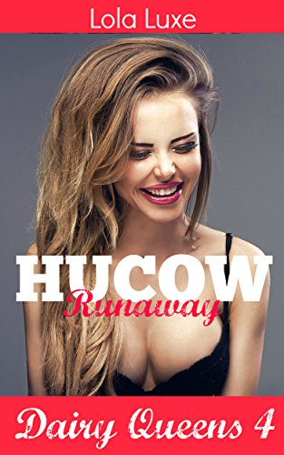 hucow-runaway-unlimited-special-dairy-queens-book-4-english-edition