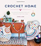 Crochet Home: 20 vintage modern crochet projects for the home by Emma Lamb (2015-09-25)