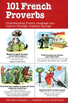 101 French Proverbs (101... Language Series) by [Cassagne, Jean-Marie]