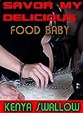 SAVOR MY DELICIOUS FOOD BABY (TABOO SCAT GAY EROTICA BDSM) (English Edition)