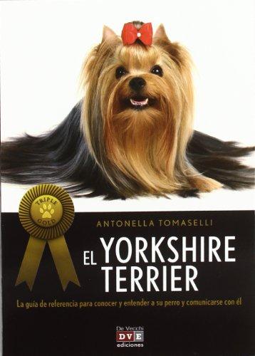 El Yorkshire Terrier / The Yorkshire Terrier