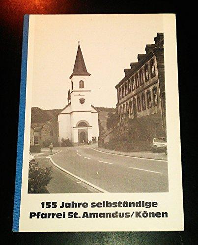 "Konz-Könen: Festschrift 1981 ""155 Jahre selbständige Pfarrei St. Amandus/Könen"