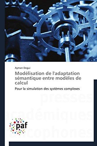 Modélisation de l'adaptation sémantique entre modèles de calcul par Ayman Dogui