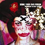 Bring Your Own Poison -