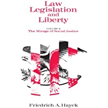 002: Law, Legislation and Liberty, Volume 2: The Mirage of Social Justice
