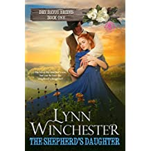 The Shepherd's Daughter (Dry Bayou Brides Book 1) (English Edition)