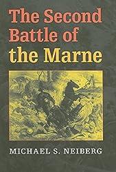 The Second Battle of the Marne (Twentieth-Century Battles)