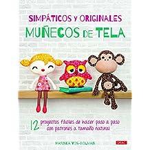 Simpáticos Y Originales Muñecos De Tela (Labores (drac))