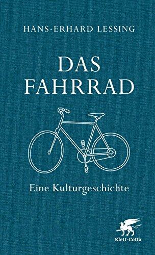 Preisvergleich Produktbild Das Fahrrad: Eine Kulturgeschichte